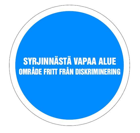 Kuvassa on sininen ympyrä, jonka sisällä lukee valkoisella teksti Syrjinnästä vapaa alue.